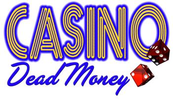 Casino Dead Money Murder Mystery